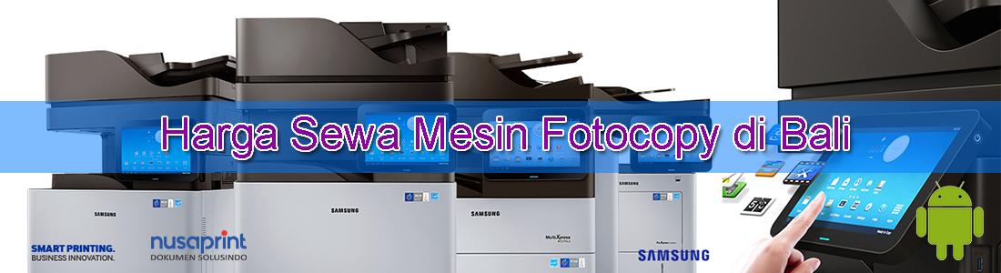 harga sewa mesin fotocopy di bali